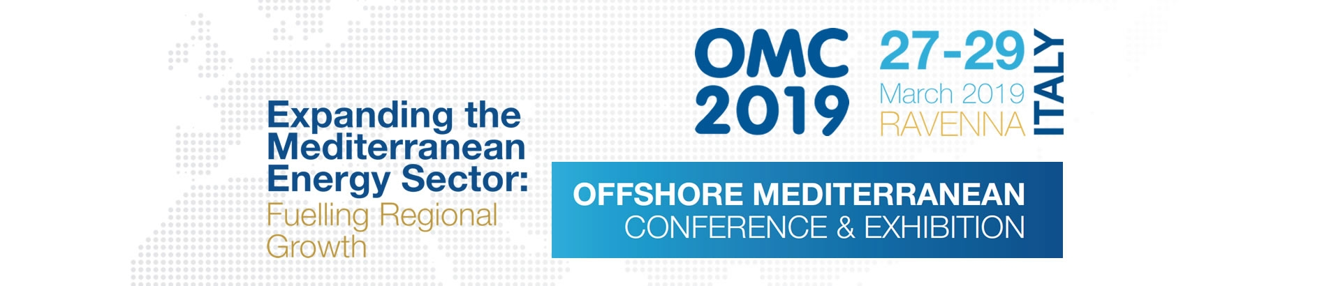 OMC 2019 - OFFSHORE MEDITERRANEAN CONFERENCE & EXHIBITION